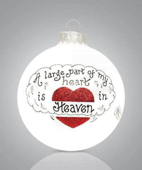 Christmas In Heaven Ornament.A Large Piece Of My Heart Is In Heaven Ornament