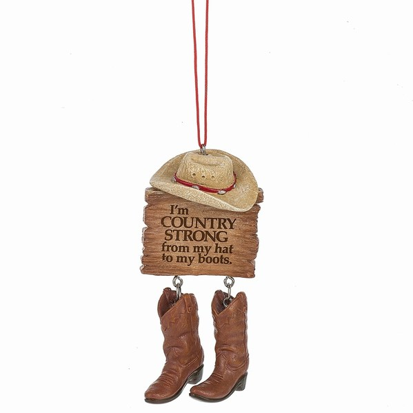 bd2249e6d81 I'm Country Strong From My Hat To My Boots Sign Ornament